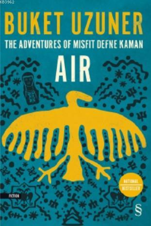 The Adventures Of Mısfıt Defne Kaman Air