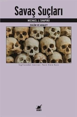 Savaş Suçları; Zulüm ve Adalet