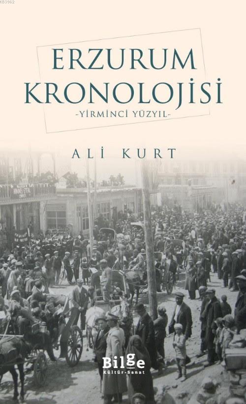 Erzurum Kronolojisi; -Yirminci Yüzyıl-