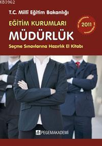 Eğitim Kurumları Müdürlük Seçme Sınavlarına Hazırlık El Kitabı