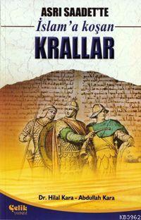 Asrı Saadette İslam'a Koşan Krallar