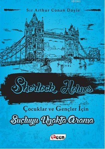 Sherlock Holmes; Suçluyu Uzakta Arama