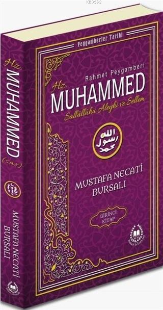 Rahmet Peygamberi Hz. Muhammed Sallallahü Aleyhi ve Sellem 1; Peygamberler Tarihi