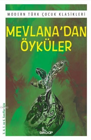 Mevlana'dan Öyküler; Modern Türk Çocuk Klasikleri