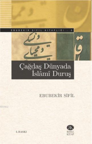 Çağdaş Dünyada İslami Duruş