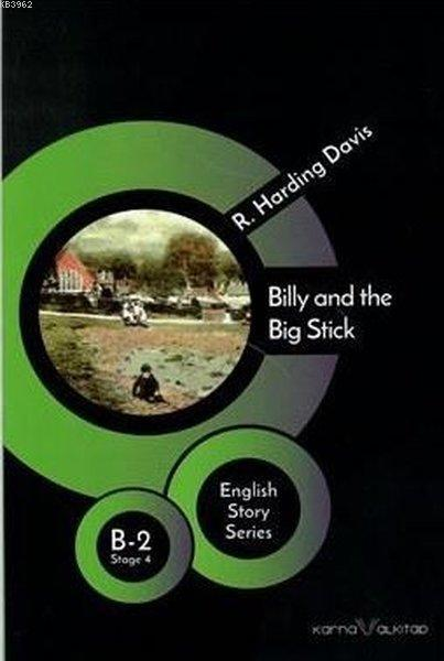 Billy and the Big Stick B - 2 Stage 4; English Story Series