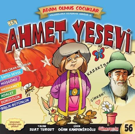 Ben Ahmet Yesevi; Adam Olmuş Çocuklar