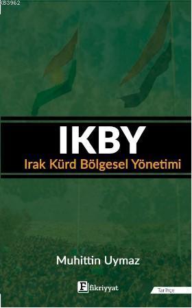 IKBY Irak Kürd Bölgesel Yönetimi