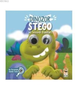 Dinozor Stego ve Sevimli Dostları - Bu  Kocaman Gözler Kimin?