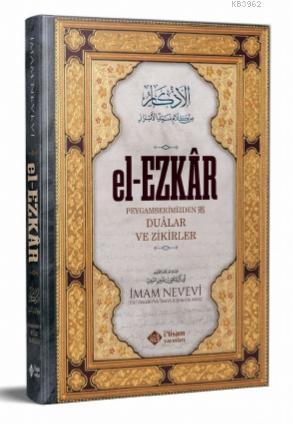 el-Ezkar; Dualar ve Zikirler