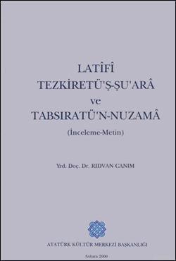 Latifi Tezkiretü'ş-Şu'ara ve Tabrisatü'n-Nuzema