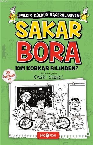 Sakar Bora 4 - Kim Korkar Bilimden?