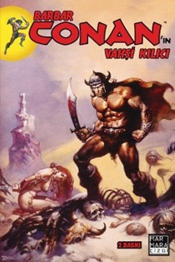 Barbar Conan'ın Vahşi Kılıcı 1