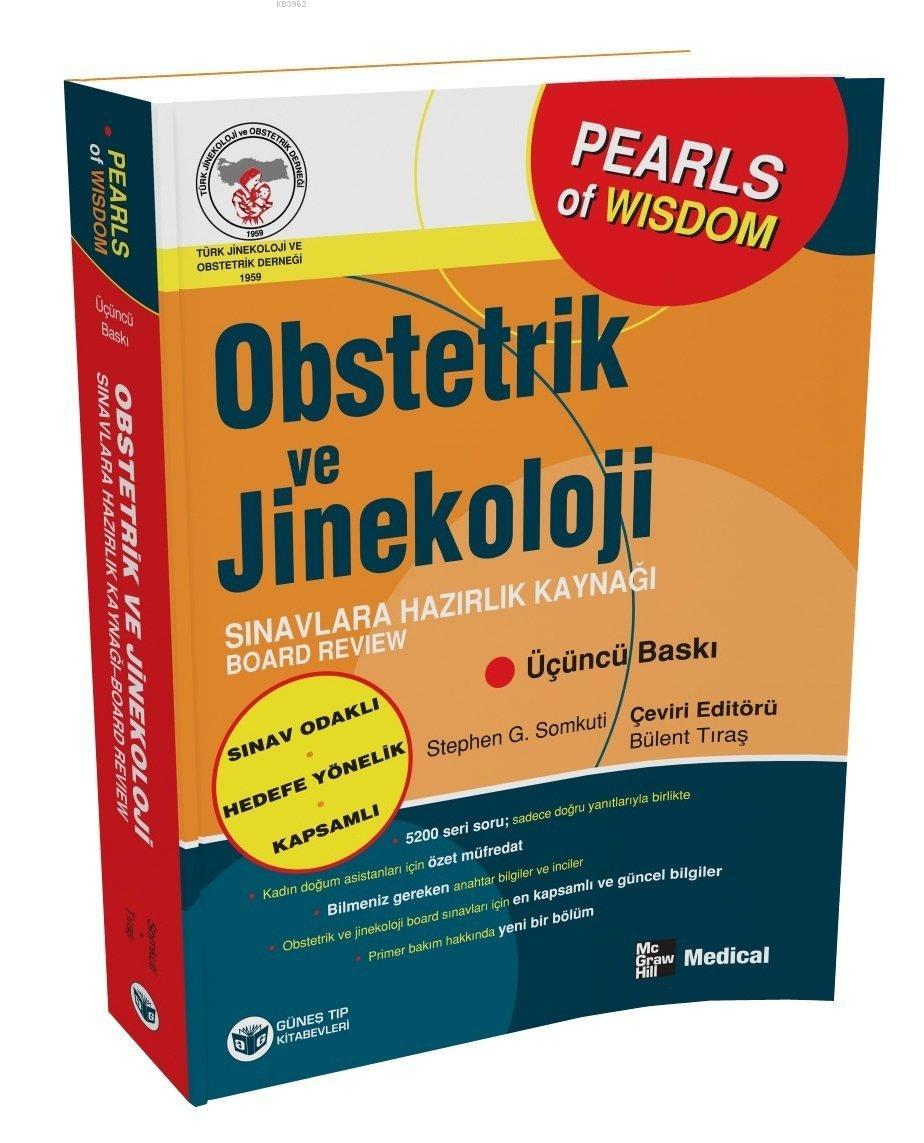Obstetrik ve Jinekoloji Sınavlara Hazırlık Kaynağı - Board Review