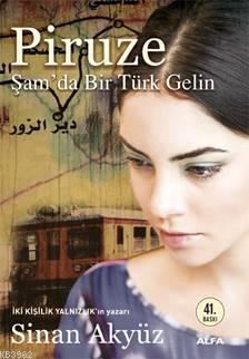 Piruze; Şam'da Bir Türk Gelin