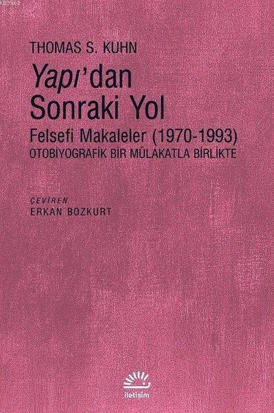 Yapı'dan Sonraki Yol; Felsefi Makaleler (1970-1993)