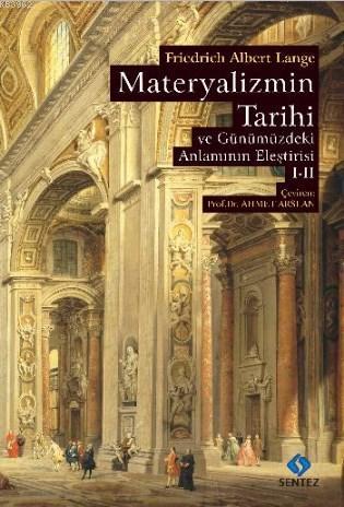 Materyalizmin Tarihi ve Günümüzdeki Anlamının Eleştirisi (2 Cilt)