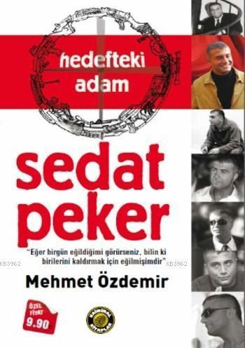 Hedefteki Adam Sedat Peker