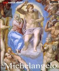 Michelangelo Buonarroti Hayatı ve Eserleri