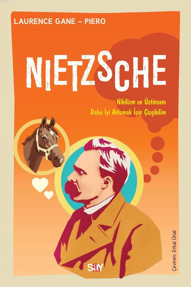 Nietzsche; Nihilizm ve Üstinsanı Daha İyi Anlamak İçin Çizgibilim