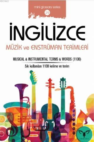 İngilizce Müzik ve Enstrüman Terimleri; Musical - İnstrumentel Terms - Words