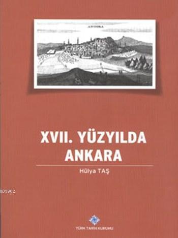 XVII. Yüzyılda Ankara