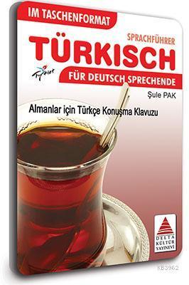 Cepte Almanlar için Türkçe Konuşma Kılavuzu