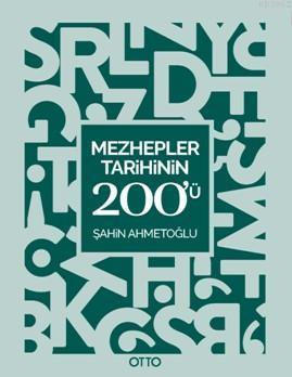 Mezhepler Tarihinin 200'ü; Kavram Haritaları