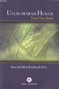 Uluslararası Hukuk; Temel Ders Kitabı