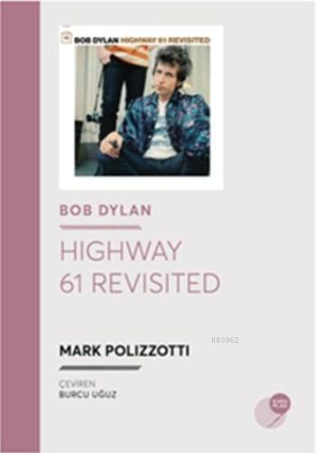 Highway 61 Revisited; Bob Dylan