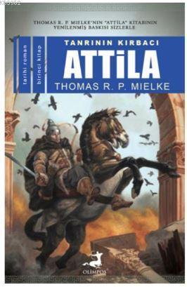 Tanrının Kırbacı Attila I