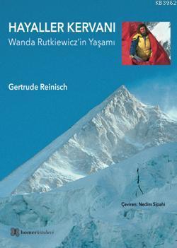 Hayaller Kervanı; Wanda Rutkiewicz'in Yaşamı