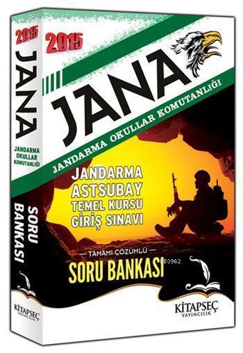 JANA Jandarma Okullar Komutanlığı Tamamı Çözümlü Soru Bankası 2015