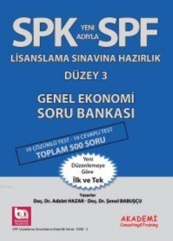SPF Lisaslama Sınavlarına Hazırlık Düzey 3; Genel Ekonomi Soru Bankası