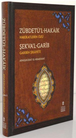 Zübdetü'l-Hakâik - Şekva'l-Garîb