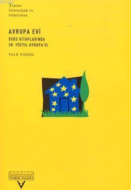 Avrupa Evi; Ders Kitaplarında 20. Yüzyıl Avrupa'sı