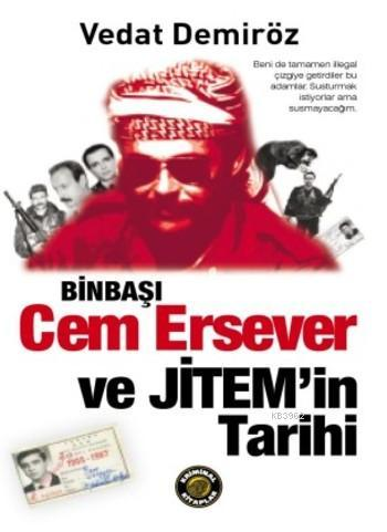 Binbaşı Cem Ersever ve Jitem'in Tarihi