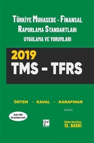 Türkiye Muhasebe - Finansal Raporlama Standartları Uygulama ve Yorumları TMS - TFRS 2019