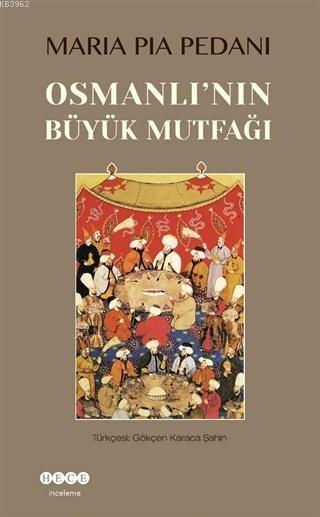 Osmanlı'nın Büyük Mutfağı